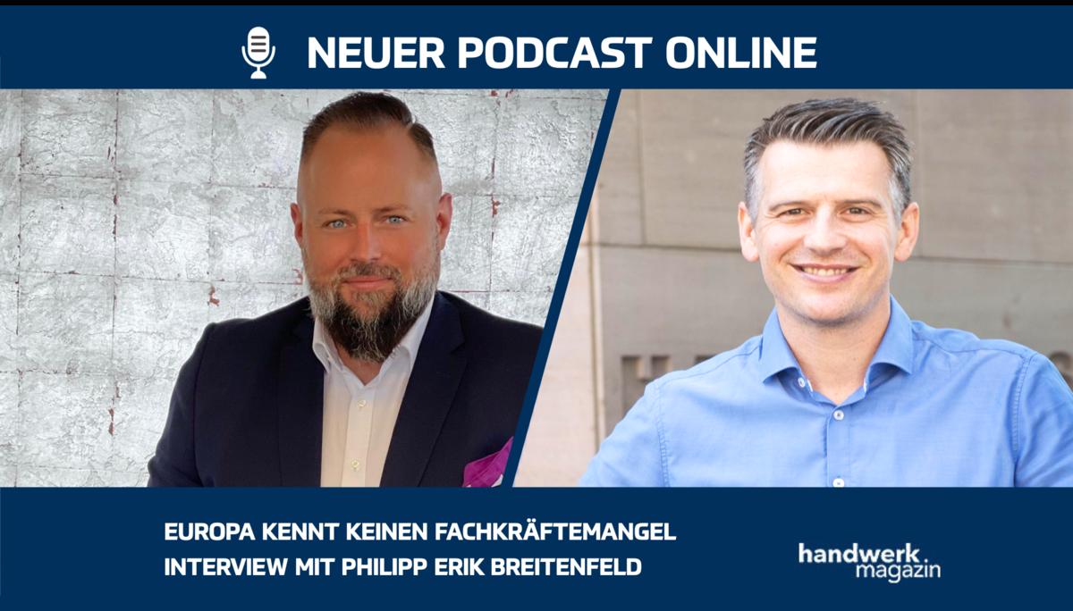 Europa kennt keinen Fachkräftemangel: Interview mit Philipp Erik Breitenfeld