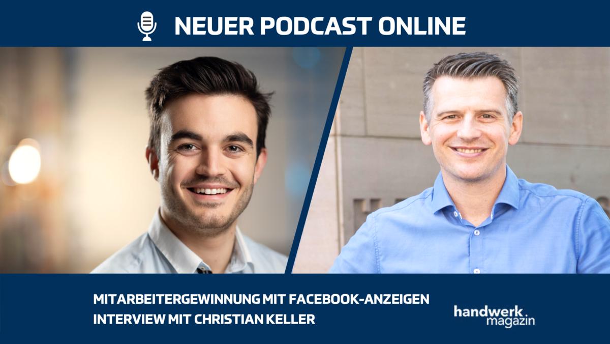 Mitarbeitergewinnung mit Facebook-Anzeigen: Interview mit Christian Keller